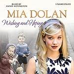 Wishing and Hoping | Mia Dolan