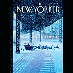 The New Yorker, December 19th & 26th 2011: Part 2 (Alec Wilkinson, Burkhard Bilger, James Wood) Periodical