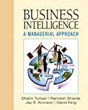 Business Intelligence (013234761X) by Turban, Efraim