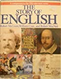 img - for The Story of English Mti edition by McCrum, Robert, Cran, William, MacNeil, Robert (1986) Hardcover book / textbook / text book