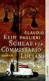 Kein Schlaf f�r Commissario Luciani: Roman (Commisario Luciani 2)