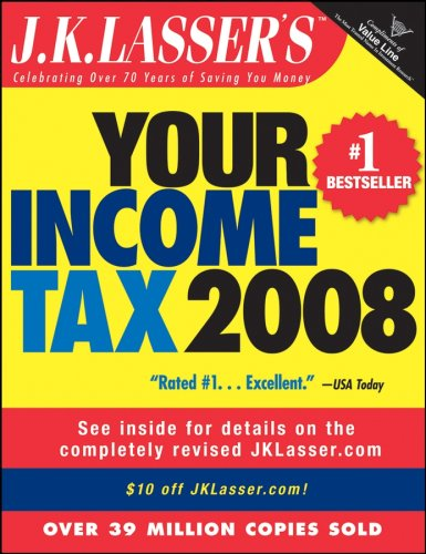 J.K. Lasser's Your Income Tax 2008: For Preparing Your 2007 Tax Return