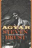 Agyar (0765310236) by Brust, Steven