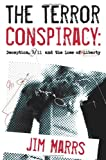 The  Terror Conspiracy: Deception, 9/11 and the Loss of Liberty (1932857435) by Jim Marrs