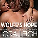 Wolfe's Hope Audiobook by Lora Leigh Narrated by Maxine Mitchell