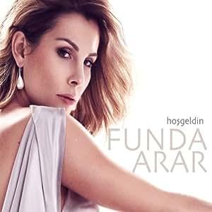 Funda Arar - Hosgeldin - Amazon.com Music