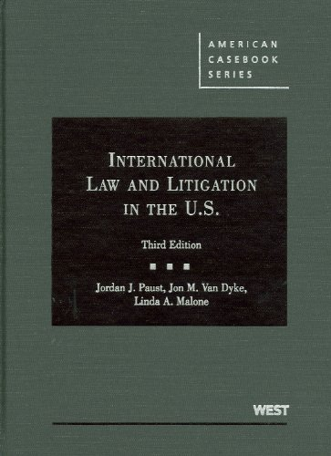 International Law and Litigation in the U.S. (American...
