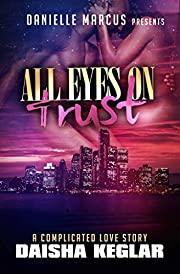 All Eyes On Trust