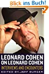 Leonard Cohen on Leonard Cohen (Music...