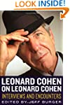 Leonard Cohen on Leonard Cohen: Inter...