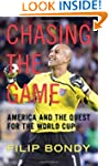 Chasing the Game: America and the Que...