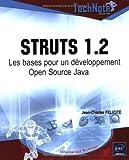 echange, troc Jean-Charles Félicité - Struts 1.2 : Les bases pour un développement Open Source Java