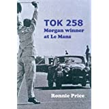 TOK258: Morgan Winner at Le Mansby Ronnie Price