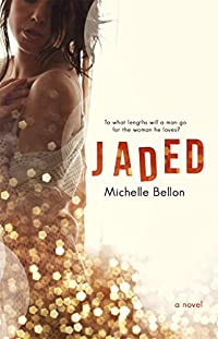 (FREE on 11/26) Jaded by Michelle Bellon - http://eBooksHabit.com