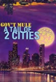 GOV'T MULE TAIL OF 2 CITIES 2PC