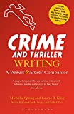 Crime and Thriller Writing (Writers' and Artists' Companions)
