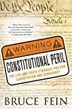 Constitutional Peril: The Life and Death Struggle for Our Constitution and Democracу