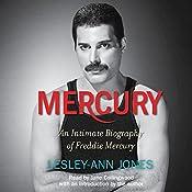 Mercury: An Intimate Biography of Freddie Mercury   [Lesley-Ann Jones]