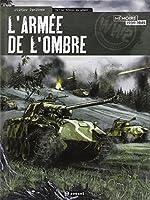 L'armée de l'ombre, tome 2 : Le réveil du géant