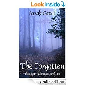 The Forgotten (The Faynon Chronicles, Book One)