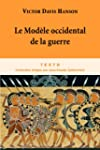 Le Mod�le occidental de la guerre : L...