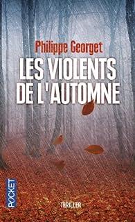 Les violents de l'automne par Philippe Georget