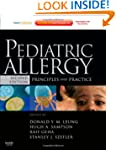 Pediatric Allergy: Principles and Pra...