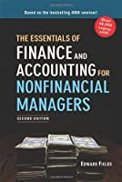 The Essentials of Finance and Accounting for Nonfinancial Managers, 2nd Edition