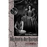 """Die Herrin der Dornenvon """"Alisha Bionda"""""""