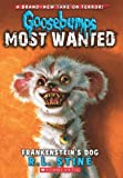 img - for Goosebumps Most Wanted #4: Frankenstein's Dog book / textbook / text book