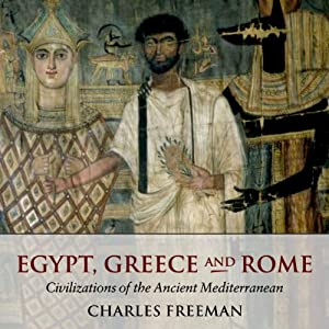 Egypt, Greece, and Rome Audiobook