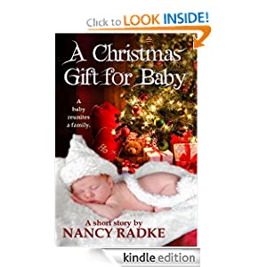 A Christmas Gift for Baby Nancy Radke