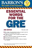 Essential Words for the GRE (Barron's GRE)