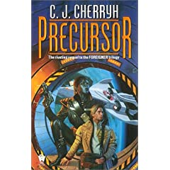 Precursor (Foreigner) by C. J. Cherryh