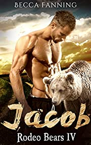 Jacob (BBW Western Bear Shifter Romance) (Rodeo Bears Book 4)