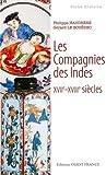 COMPAGNIES DES INDES XVII-XVIIIe (poche)
