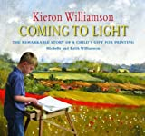 img - for Kieron Williamson: Coming To Light book / textbook / text book