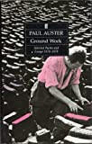 Ground Work: Selected Poems and Essays, 1970-79 (0571141536) by Auster, Paul