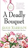 img - for A Deadly Bouquet: A Gardening Mystery book / textbook / text book