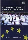 Eu Consumer Law And Policy (Elgar European Law)