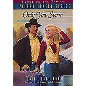 Only You, Sierra (The Sierra Jensen Series #1)