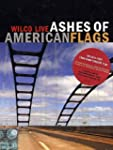 Ashes Of American Flags [DVD]