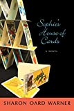 Sophie's House of Cards: A Novel