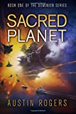 img - for Sacred Planet: Book One of the Dominion Series (Volume 1) book / textbook / text book