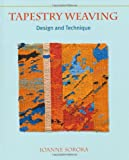 Tapestry Weaving: Design and Technique