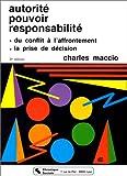 echange, troc Charles Maccio - Autorité, pouvoir, responsabilité