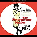 Final Fling: The Moneypenny Diaries, Book 3 Audiobook by Kate Westbrook Narrated by Eleanor Bron