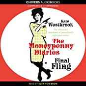 Final Fling: The Moneypenny Diaries, Book 3 | [Kate Westbrook]