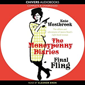 Final Fling: The Moneypenny Diaries, Book 3 Audiobook