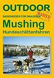 Mushing (Outdoor Handbuch)
